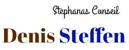 Denis Steffen – Stephanas Conseil